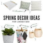 spring home decor ideas under $50