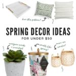 spring home decor ideas under $50